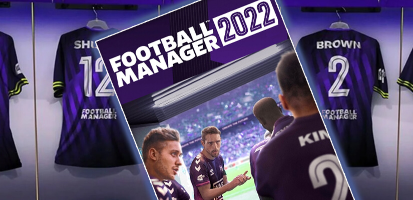 FM 2022 - Football Manager 2022